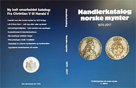 Handlerkatalogen 2017 - Norske mynter 1670 - 2017