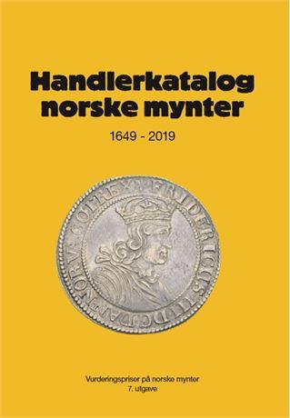 Handlerkatalogen 2019 - Norske mynter 1649 - 2019